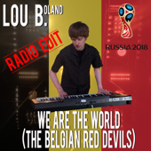 Whe Are the Wolrd (Belgian Red Devils) [Radio Edit]