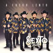 A Fuego Lento, Vol. 1  EP-Sexto Grado