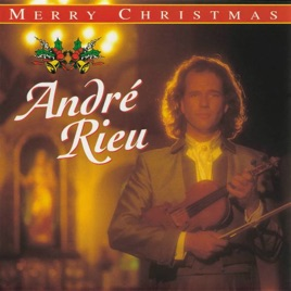 Merry Christmas by André Rieu on Apple Music