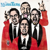 The Monsters - More You Talk Less I Here You