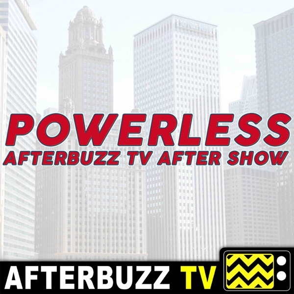 Powerless Reviews and After Show