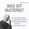 Harald Lesch - Was ist Materie? Grafik