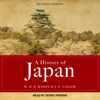 A History of Japan: Revised Edition - R. H. P. Mason & J. G. Caiger