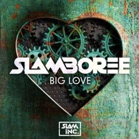 Big Love (Wes Smith rmx) - SLAMBOREE