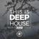 This Is Deep House 2018 - Разные артисты