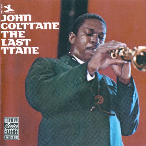 The Last Trane (Remastered)