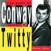 The Best of Conway Twitty Vol 1 Rockin Years