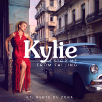 descargar bajar mp3 Kylie Minogue Stop Me from Falling (feat. Gente de Zona)