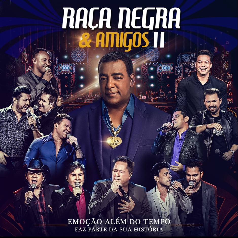 Download Raça Negra e Amigos II (Ao Vivo), Baixar Raça Negra e Amigos II (Ao Vivo)