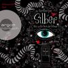 Silber - Das erste Buch der Träume (ungekürzt) - Kerstin Gier