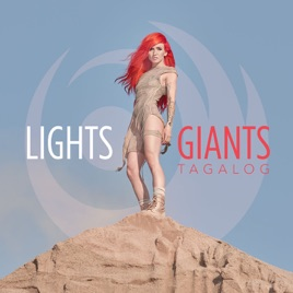 Lights – Giants (Tagalog Version) – Single [iTunes Plus AAC M4A]