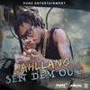 Jahllano - Sen Dem Out artwork