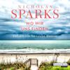 Nicholas Sparks - Wo wir uns finden Grafik
