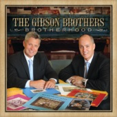 The Gibson Brothers - Sweet Little Miss Blue Eyes