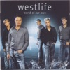 World of Our Own (European First Reissue Version), Westlife