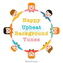Happy Upbeat Background Tunes By WaveTunes On Apple Music