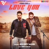 Love You feat Parmish Verma Single