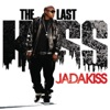 The Last Kiss, Jadakiss