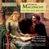 Maconchy: Héloïse and Abelard