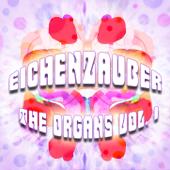 The Organs, Vol.1  EP-Eichenzauber