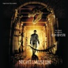 Night At the Museum Original Motion Picture Soundtrack