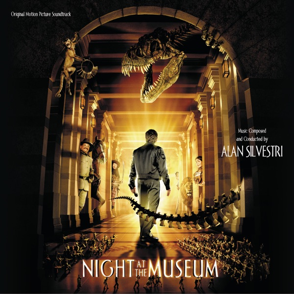 Night At the Museum (Original Motion Picture Soundtrack)