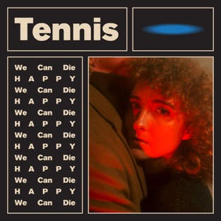 We Can Die Happy – EP – Tennis
