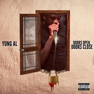 Yung Al - Doors Open, Doors Close