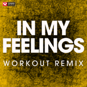 In My Feelings (Extended Workout Remix)