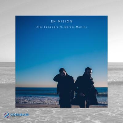 En Misión (feat. Marcos Martins) - Single - Alex Sampedro