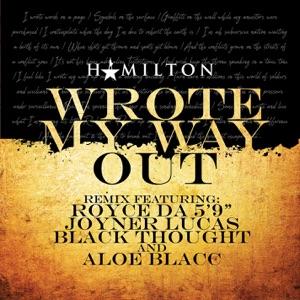 "Royce da 5'9"", Joyner Lucas & Black Thought - Wrote My Way Out (Remix) [feat. Aloe Blacc]"