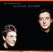 The Very Best of Acoustic Alchemy - Acoustic Alchemy - Acoustic Alchemy