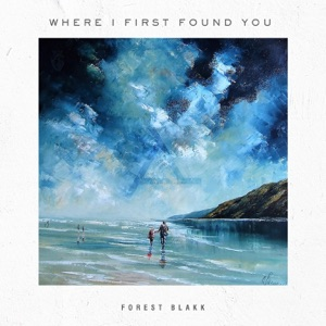 Where I First Found You - Single Mp3 Download