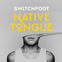 Switchfoot - Native Tongue artwork