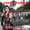 Adios Ingrata - EP - Rosita Andina
