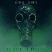 Seckond Chaynce - My World