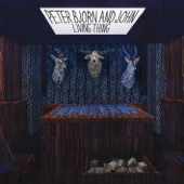 Peter Bjorn and John - I Want You!