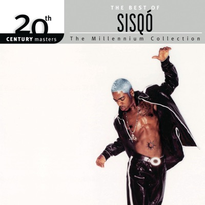 The Best of Sisqó: 20th Century Masters the Millennium Collection - Sisqo