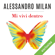 Alessandro Milan - Mi vivi dentro