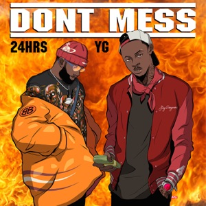 Don't Mess (feat. YG) - Single Mp3 Download