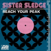 "Sister Sledge - Reach Your Peak (12"" Version)"