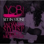 Yobi - Set In Stone remix (feat. Jadakiss, Styles P & French Montana)