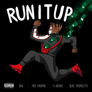 Run It Up (feat. YBN Nahmir, G Herbo & Blac Youngsta) - Single Mp3 Download