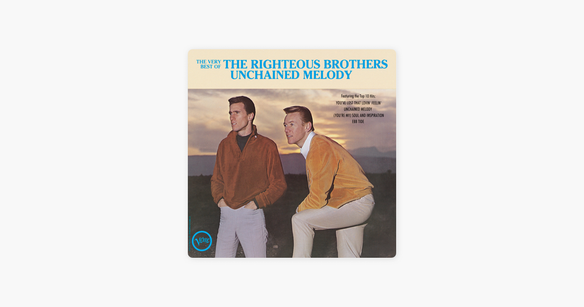 unchained Melody By The Righteous Brothers On Apple Music