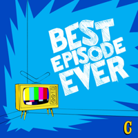 Podcast cover art for Best Episode Ever
