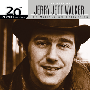 Jerry Jeff Walker - 20th Century Masters: The Best of Jerry Jeff Walker (The Millennium Collection)