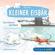 Hans de Beer - Kleiner Eisbär. Lars, bring uns nach Hause! / Lars in der Walbucht