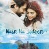 Nain Na Jodeen Single