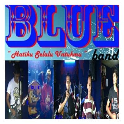 Blue Band - Hatiku Selalu Untukmu Mp3