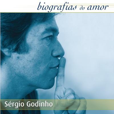 Biografias do Amor - Sérgio Godinho